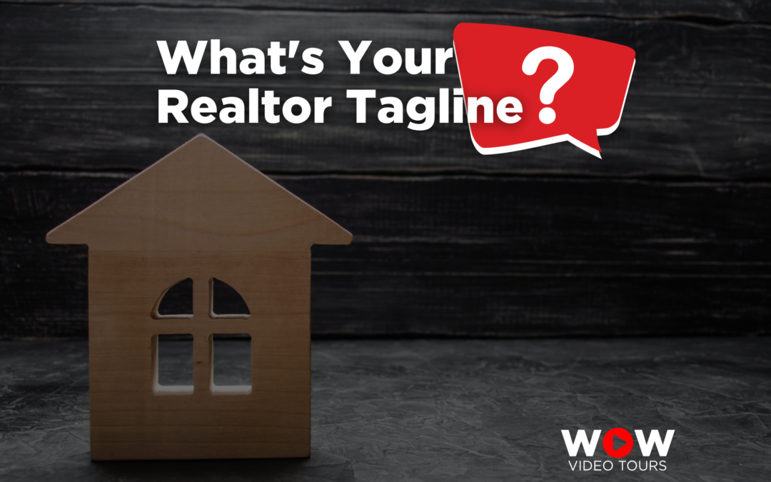 What's Your Realtor Tagline?