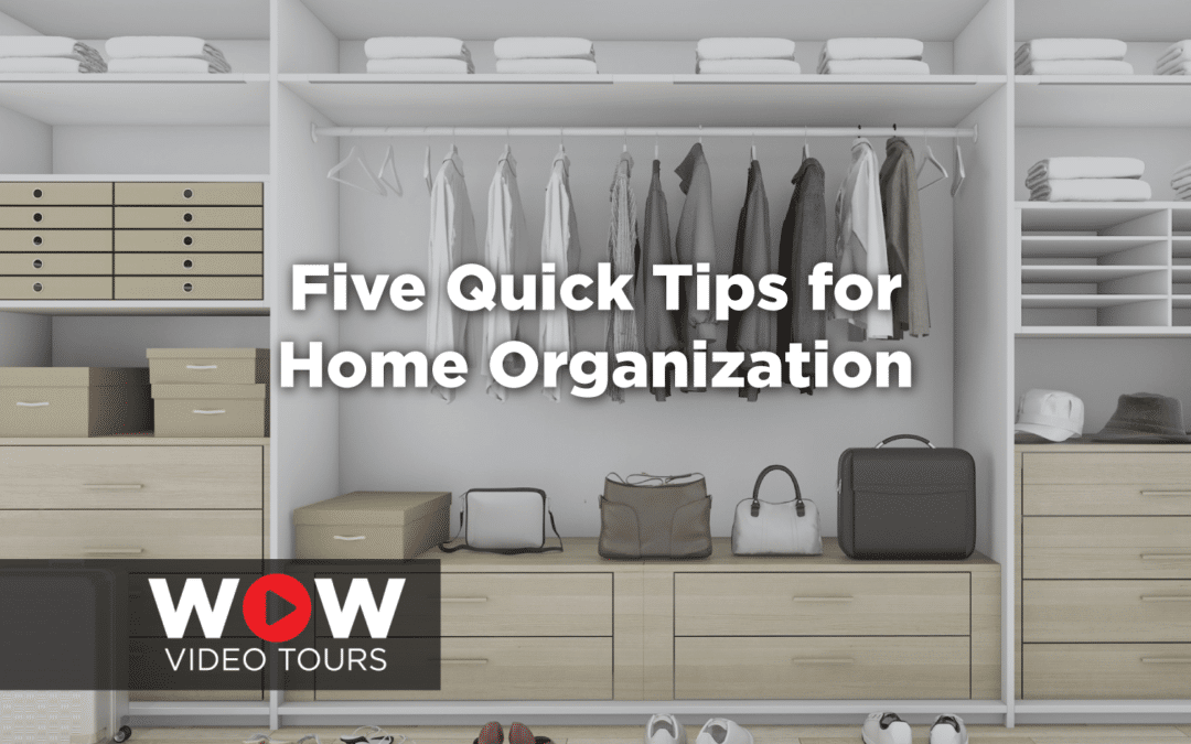 Five Quick Tips for Home Organization